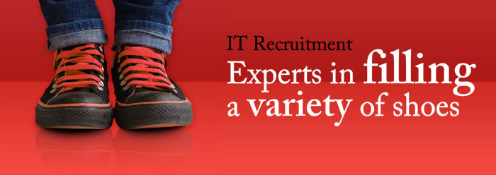 IT Recruitment - Experts in filling a variety of shoes